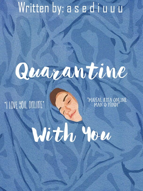 QUARANTINE WITH YOU
