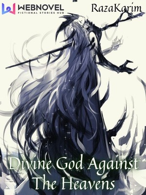 Divine God Against The Heavens