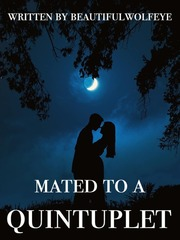 mated to a quintuplet | a werewolf story (on going)