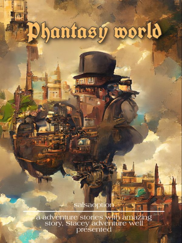 Phantasy world