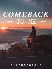 Come Back To Me