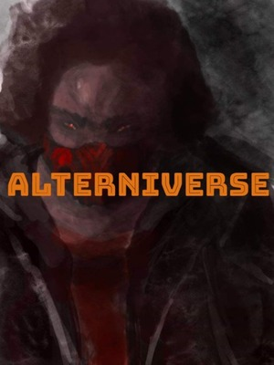 ALTERNIVERSE (Original Short Story)
