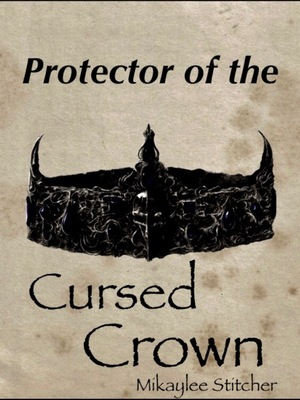 Protector of the Cursed Crown