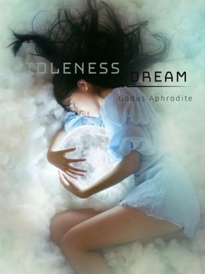 Idleness Dream