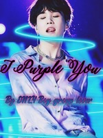 I Purple You [Yoongi X Reader ]