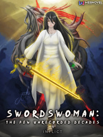 SWORDSWOMAN: The Few Unrecorded Decades