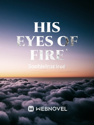 His Eyes of Fire