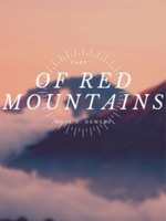Of Red Mountains  - Part 1
