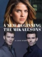 A New Beginning- The Mikaelsons