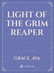 Light of the Grim Reaper