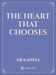 The Heart That Chooses