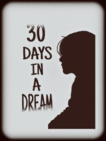 30 Day in a Dream