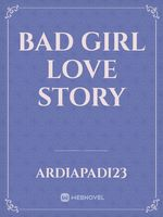 Bad Girl Love Story