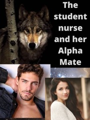 The Student Nurse and her Alpha Mate