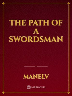 The path of a swordsman