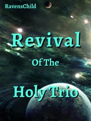 Revival of the Holy Trio