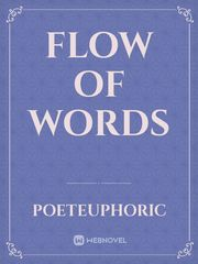 Flow of Words