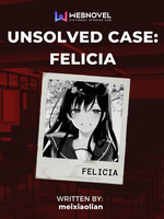 Unsolved Case: Felicia