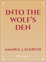 Into the Wolf's Den