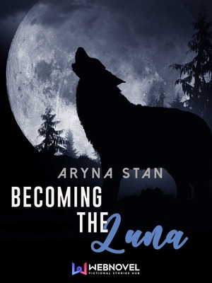 Becoming the Luna (bl)