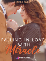 Falling In Love With Miracle