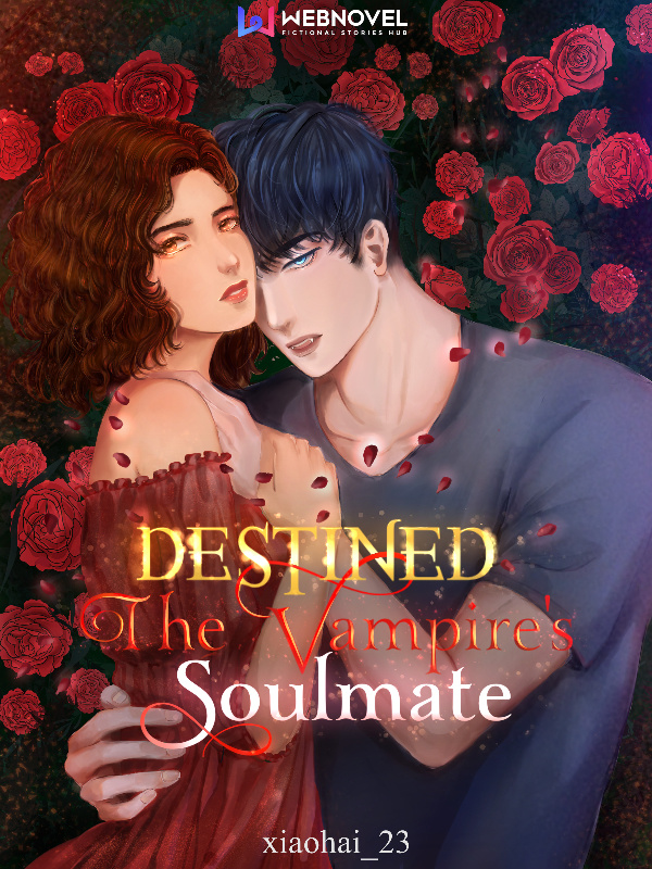 Destined: the Vampire's Soulmate