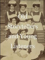 Old Storytellers and Young Listeners