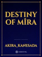 Destiny Of Mîra