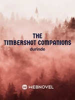 The Timbershot Companions