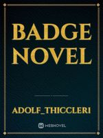 Badge Novel