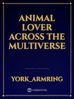Animal Lover Across the Multiverse
