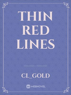 Thin Red Lines