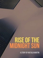 Rise of the Midnight Sun
