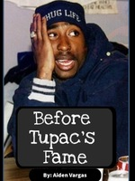 Before Tupac's Fame