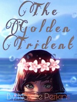 The Golden Trident: Book 1