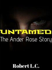 UNTAMED: The Ander Rose Story