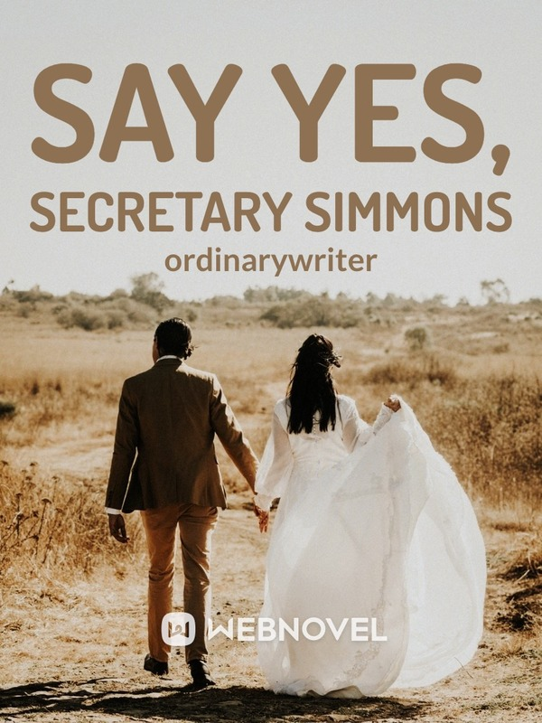 Say Yes, Secretary Simmons