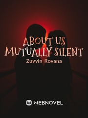 About us mutually silent