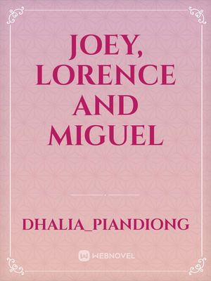 Joey, Lorence and Miguel