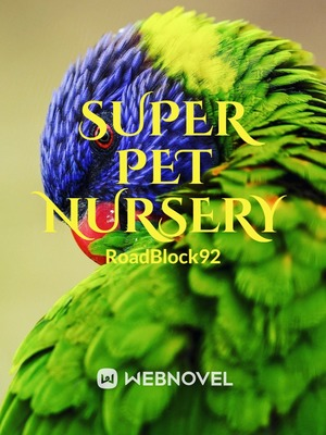 Super Pet Nursery
