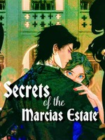 Secrets of the Marcias Estate