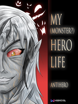 My (Monster?) Hero Life