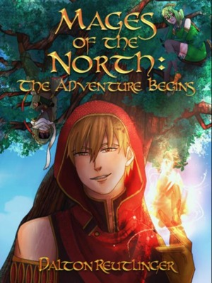 Mages of the North: The Adventure Begins