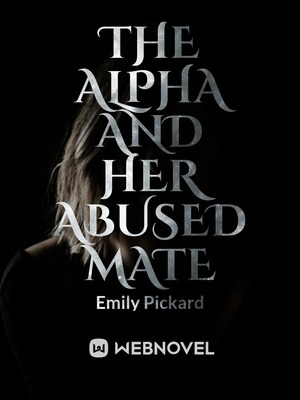 The Alpha and Her Abused Mate