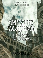 Mystic Academy: Between The Two Divisions