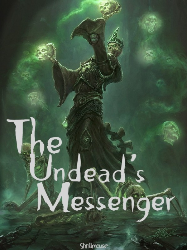 The Undead's Messenger