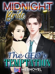 MIDNIGHT Bride The CEO's TEMPTATION