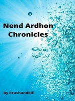 Nend Ardhon Chronicles