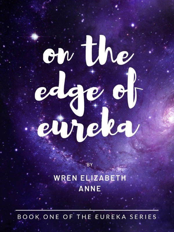 On the Edge of Eureka