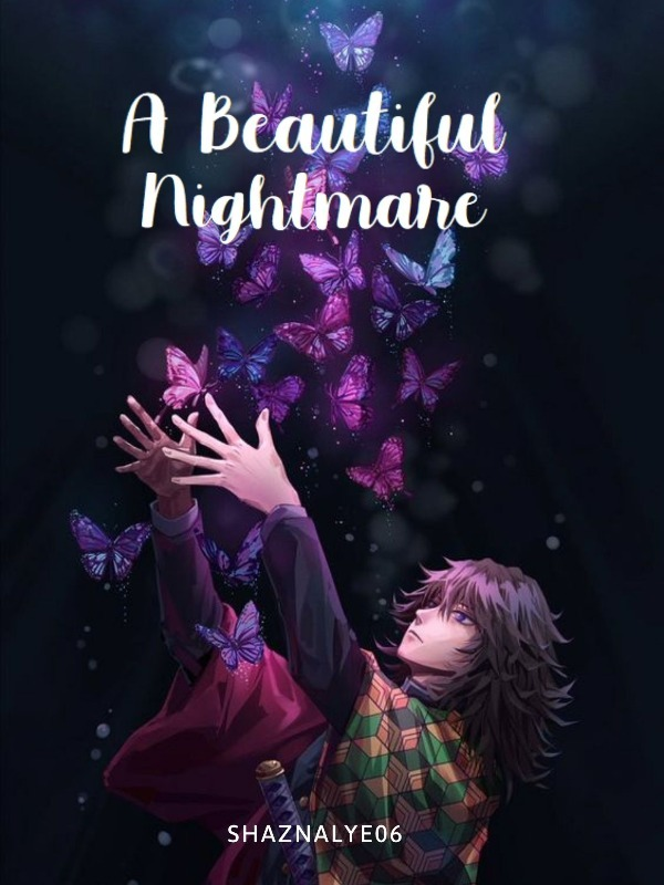 A Beautiful Nightmare